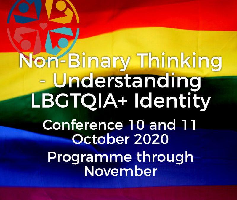 Non-binary Thinking – Understanding LGBTQIA+ Identity